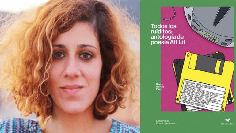 Introducción a «Todos los ruiditos: antología de poesía Alt Lit»